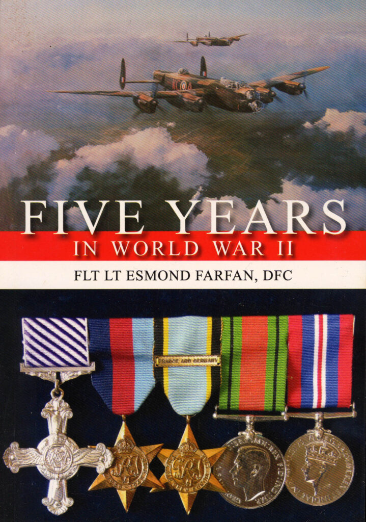 Five Years in World War II Esmond Farfan